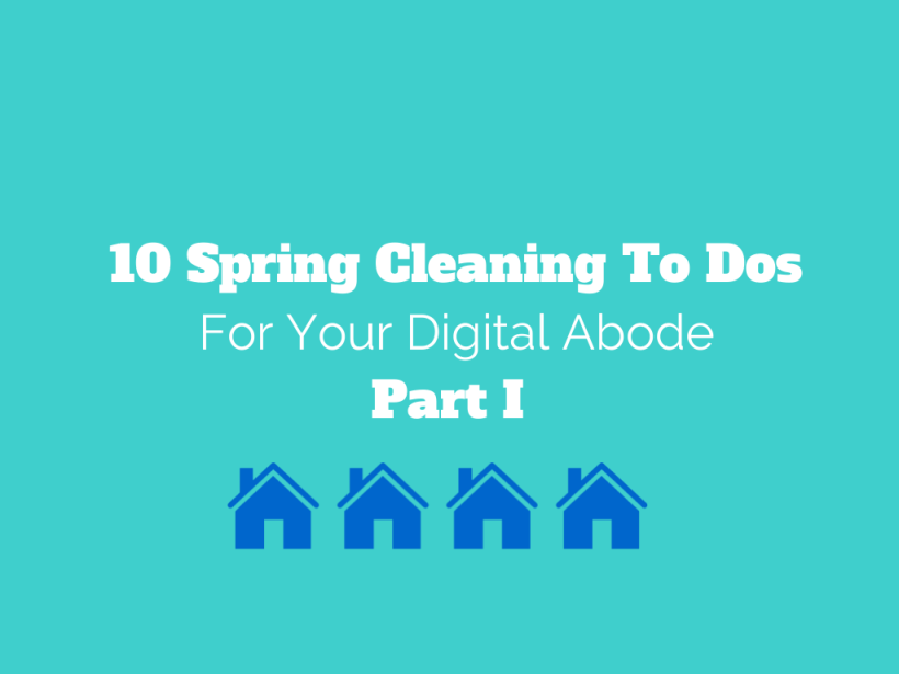 10 Spring Cleaning To Dos_Part1