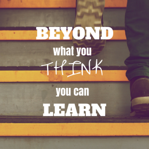 beyond what you think you can learn